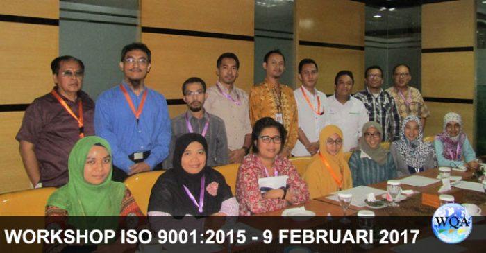 Workshop Awareness Upgrading ISO 9001:2015  –  9 Feb 2017